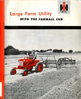 Large Farm Utility with the Farmall Cub