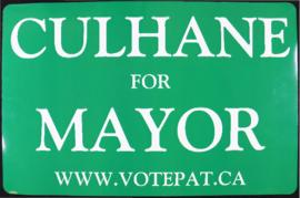 'Culhane for Mayor' sign