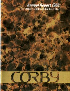 H. Corby Distillery Ltd. 1968 Annual Report